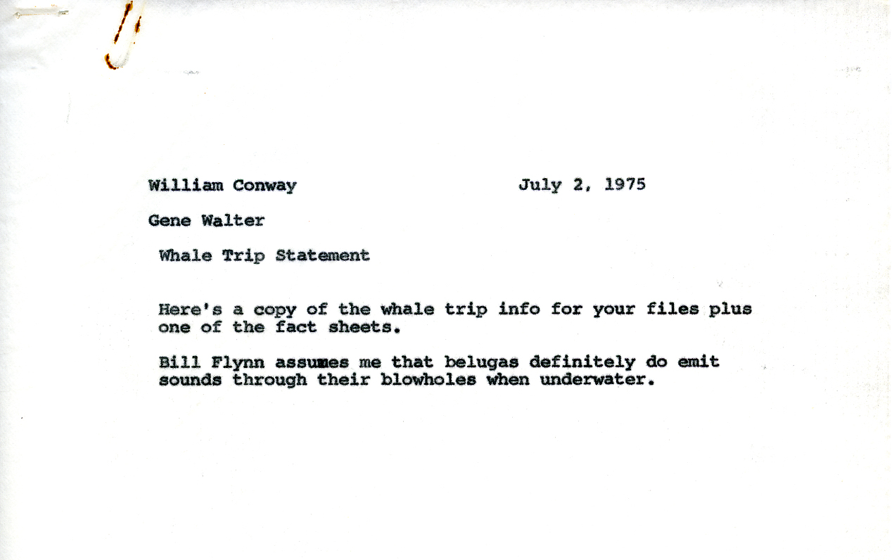 Memoranda from General Director William Conway to Editor and Curator-Department of Exhibition & Graphic Arts Gene (Eugene) Walter, regarding anticipation of the upcoming whale expedition, 1975. Scanned from WCS Archives Collection 2032.